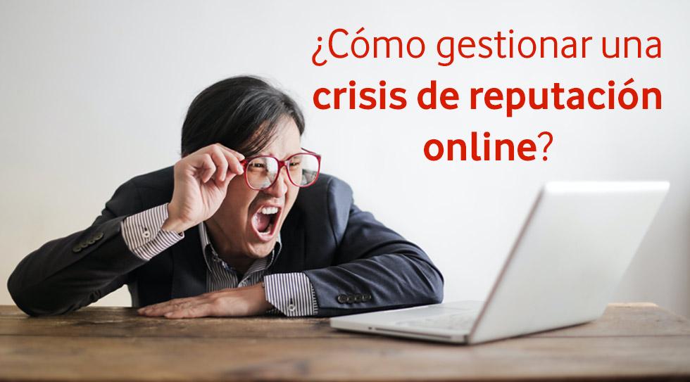 como gestionar una crisis de reputacion online