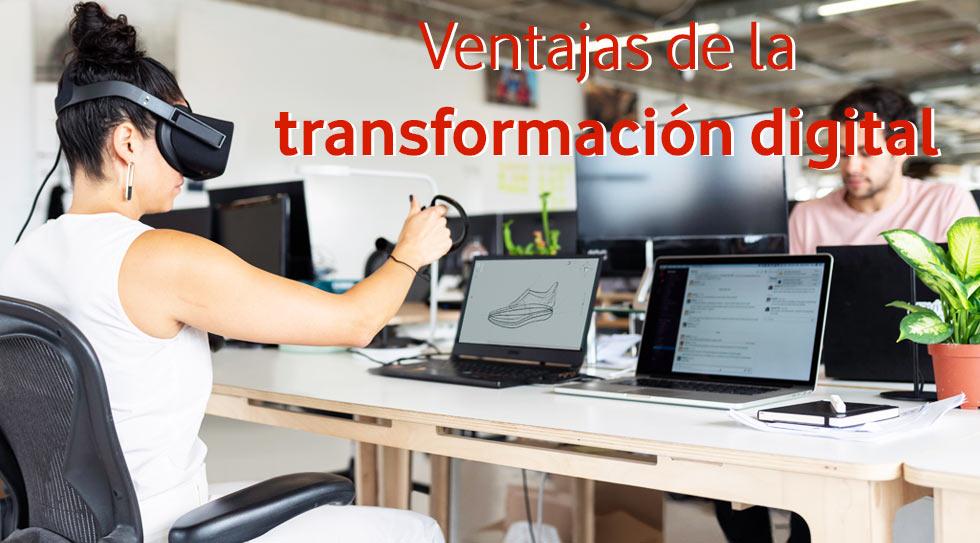 Ventajas de la transformación digital