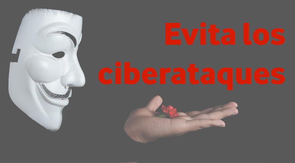 Evita los ciberataques en tu empresa